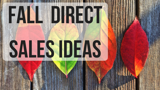 direct sales fall ideas